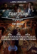Trap Plane