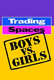 Trading Spaces: Boys vs. Girls Poster