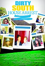 Primary image for Dirty South House Arrest