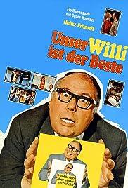 Unser Willi ist der Beste(1971) Poster - Movie Forum, Cast, Reviews