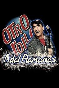 Otro rollo con: Adal Ramones (1995)