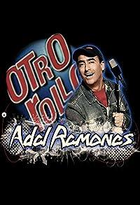 Primary photo for Otro rollo con: Adal Ramones