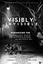 Visibly Invisible: Humanizing the Homeless