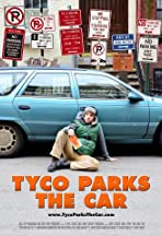 Tyco Parks the Car