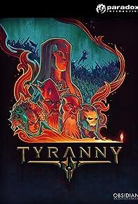 Primary photo for Tyranny