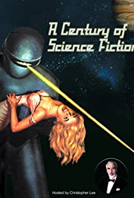 Primary photo for A Century of Science Fiction