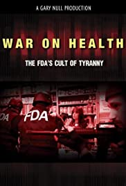 War on Health: The FDA's Cult of Tyranny Poster