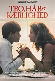 Tro, håb og kærlighed (1984) Poster - Movie Forum, Cast, Reviews