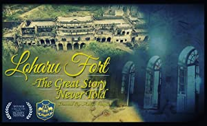 Loharu Fort: the Great Story Never Told