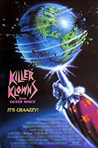 Killer Klowns from Outer Space by Stephen Herek