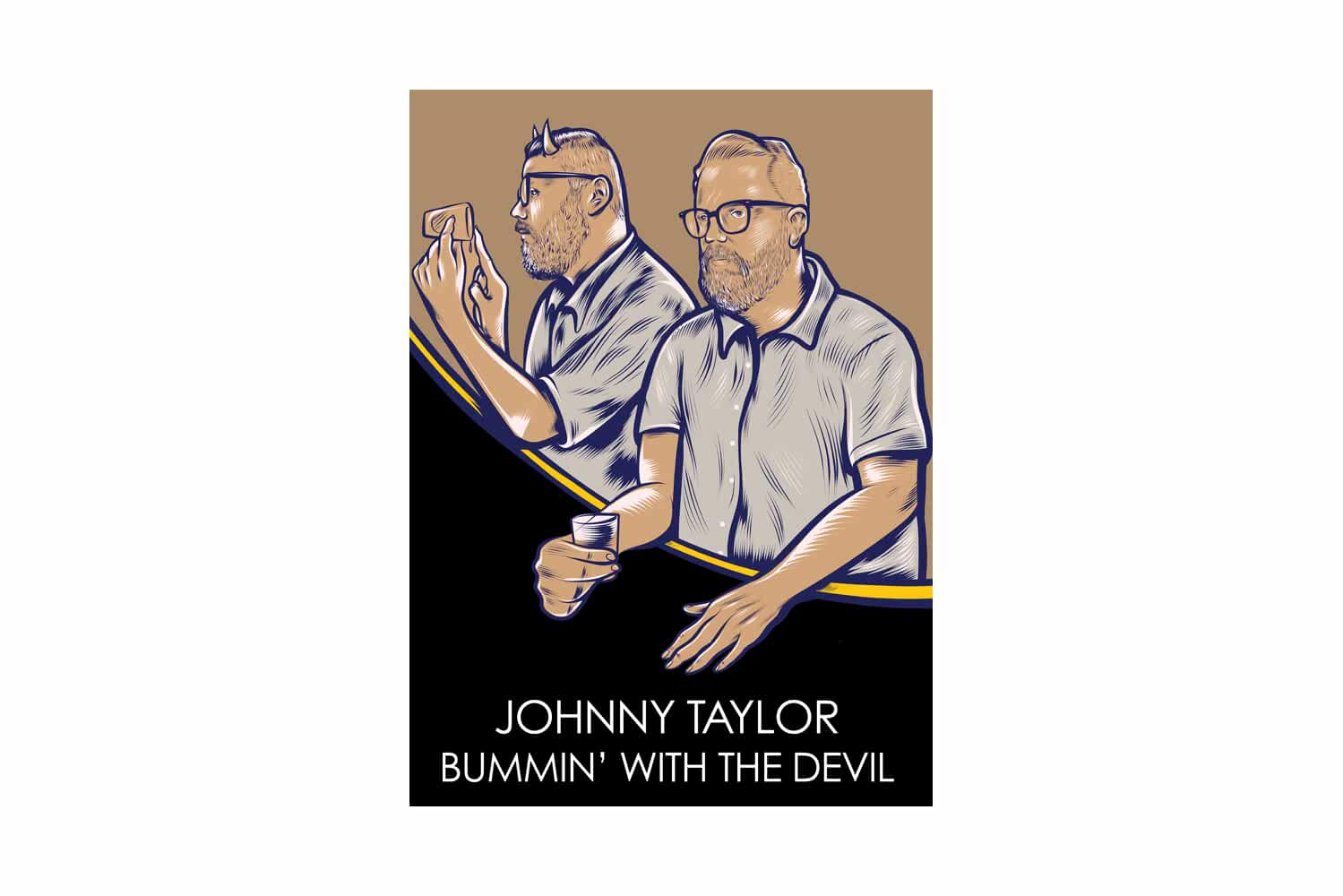 Johnny Taylor: Bummin' with the Devil (2018)