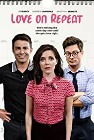 Andrew Lawrence, Jonathan Bennett, and Jen Lilley in Love on Repeat (2019)