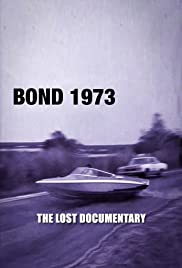Bond 1973: The Lost Documentary Poster