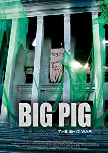 Downloading video movie Big Pig: The Shit War by [WEB-DL]