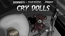 Cry Dolls/Spider