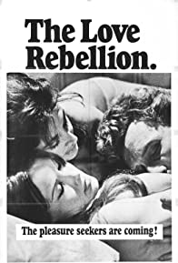 Primary photo for The Love Rebellion