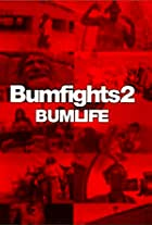 Bumfights 2: Bumlife