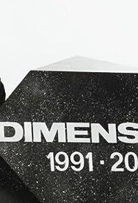 Primary photo for Dimension 1991-2024