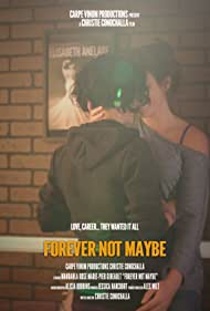 Forever Not Maybe (2020)