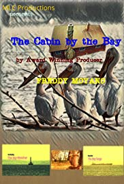 The Cabin by the Bay Poster