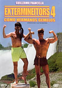 Extermineitors 4: Como Hermanos Gemelos movie download