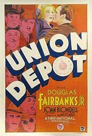 Union Depot (1932) Poster - Movie Forum, Cast, Reviews