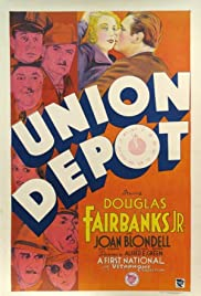 Union Depot (1932) Poster - Movie Forum, Cast, Reviews