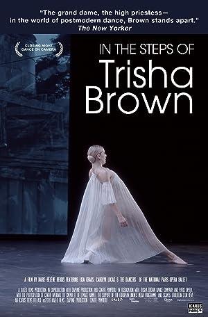 Dans les pas de Trisha Brown