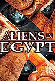 Aliens in Egypt (2016) - IMDb