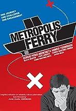 Metropolis Ferry