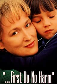 Meryl Streep and Seth Adkins in ...First Do No Harm (1997)