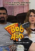 Bob and Han