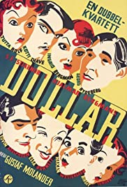 Dollar (1938) Poster - Movie Forum, Cast, Reviews