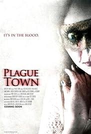 Plague Town (2008) 720p