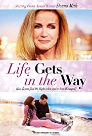 Life Gets in the Way Poster