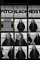 Pitch Black Heist