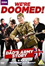 We're Doomed! The Dad's Army Story (2015) Poster