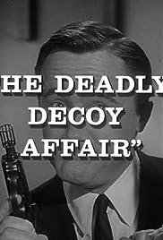 The Deadly Decoy Affair Poster