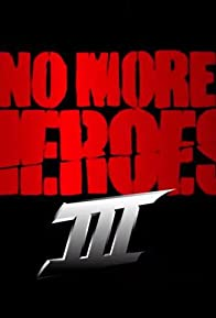 Primary photo for No More Heroes III