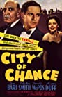 City of Chance (1940) Poster