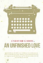 An Unfinished Love