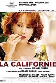 La Californie(2006) Poster - Movie Forum, Cast, Reviews