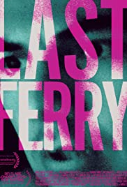 Last Ferry (2019) 720p download