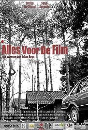 Alles Voor De Film Poster
