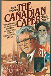 Escape from Iran: The Canadian Caper Poster