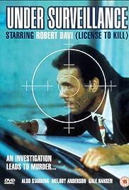 Download Under Surveillance () Movie