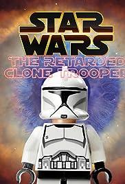 Star Wars: The Idiotic Clone Trooper Poster