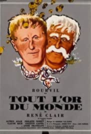Tout l'or du monde (1961) Poster - Movie Forum, Cast, Reviews
