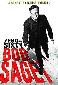 Bob Saget in Bob Saget: Zero to Sixty (2017)
