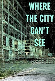 Where the City Can't See Poster